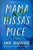 Mama Hissa's Mice: A Novel