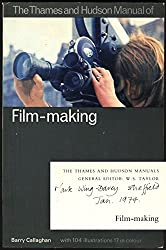 Manual of Film Making (The Thames and Hudson manuals)