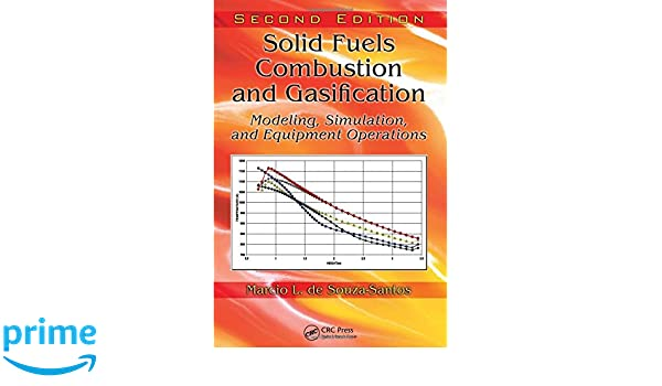 solid fuels combustion and gasification - modeling simulation and equipment operation