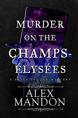 Murder on the Champs-Élysées (A Belle-Époque Mystery) cover