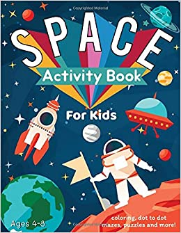 Space Activity Book for Kids Ages 4-8: Outer Space Coloring ...