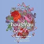 Hausfrau: A Novel | Jill Alexander Essbaum
