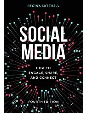 Social Media: How to Engage, Share, and Connect