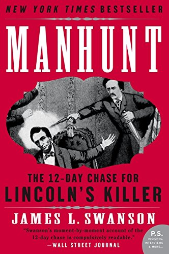 Download Manhunt: The 12-Day Chase for Lincoln's Killer (P.S.) pdf