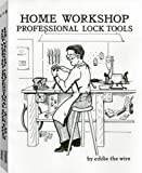 Home Workshop Professional Lock Tools, Eddie the Wire, 1559501367