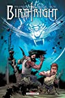 Birthright, tome 2 : L'appel par Williamson