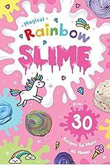 Magical Rainbow Slime Kindle Edition