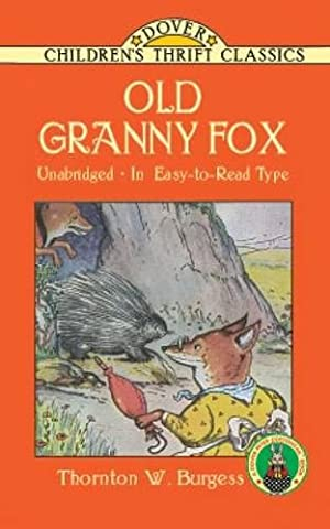 Old Granny Fox (Dover Children's Thrift Classics) (The Adventures Of Sammy Jay)