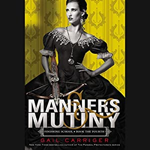 Manners & Mutiny Audiobook