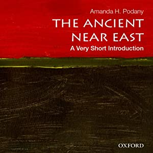Ancient Near East: A Very Short Introduction Audiobook