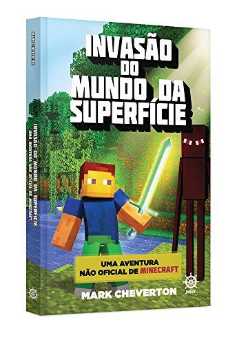 Invasão do Mundo da Superfície. Uma Aventura não-Oficial de Minecraft: 1