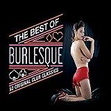 Best of Burlesque: 50 Original Club Classics