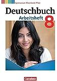 Deutschbuch Gymnasium - Rheinland-Pfalz: 8. Schuljahr - Arbeitsheft mit Lösungen