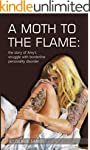 A Moth to the Flame: The story of Amy...