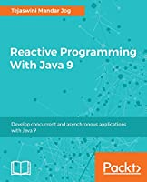 Reactive Programming With Java 9 Front Cover