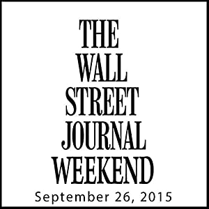 Weekend Journal 09-26-2015 Newspaper / Magazine