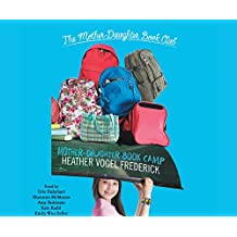 The Mother-Daughter Book Camp: Mother-Daughter Book Club