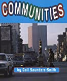 Communities, Gail Saunders-Smith, 073684984X
