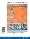 Elementary Algebra, Books a la Carte Edition, Sullivan, Michael, III and Struve, Katherine R., 0321880005