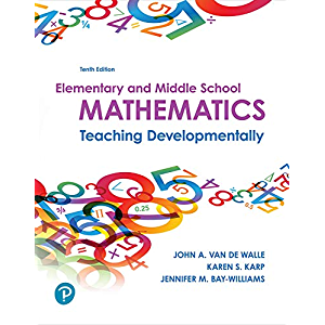 Elementary and Middle School Mathematics: Teaching Developmentally (2-downloads)