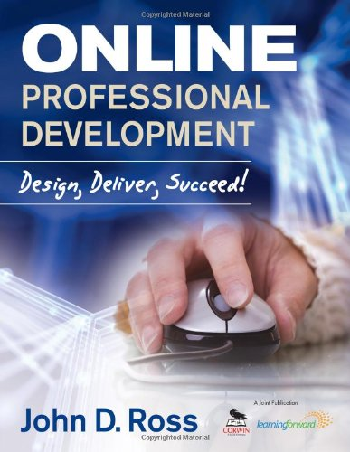 Online Professional Development: Design, Deliver, Succeed!