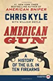 American Gun, Chris Kyle and William Doyle, 0062253689