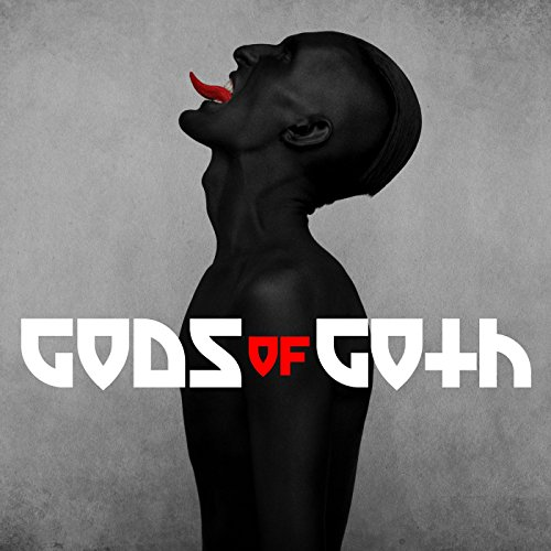 Gods of Goth [Explicit]