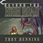 Beyond the High Road: Forgotten Realms: Cormyr Saga, Book 2 | Troy Denning