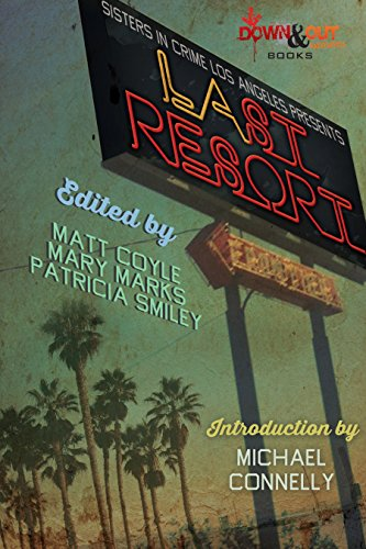 Sisters in Crime/Los Angeles Presents LAst Resort