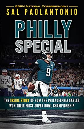 55e5a6f9673 Amazon.com  Philly Special  The Inside Story of How the Philadelphia ...