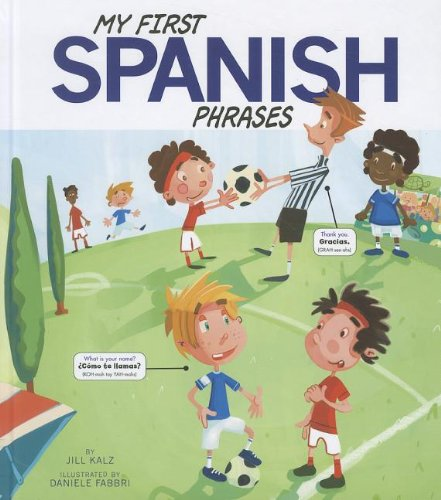 Download My First Spanish Phrases (Speak Another Language!) (Multilingual Edition) ebook