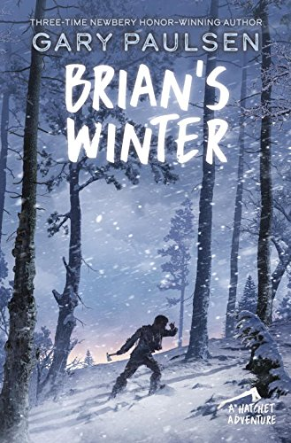 Brians Winter  A Hatchet Adventure