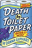 Death by Toilet Paper, Donna Gephart, 0385743998