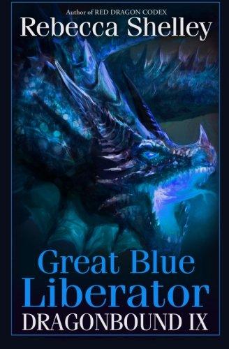 Dragonbound IX: Great Blue Liberator (Volume 9)