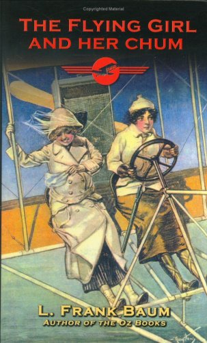 book cover of The Flying Girl and Her Chum