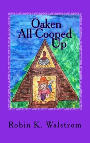 Download Oaken All Cooped Up (Volume 2) ebook