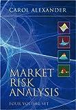 Market Risk Analysis by Alexander, Carol (2009) Hardcover