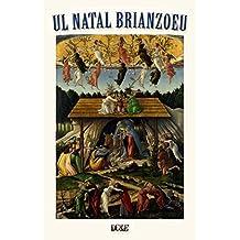 UL NATAL BRIANZOEU: Il Natale Brianzolo (Italian Edition)