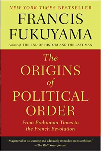 Francis Fukuyama - The Origins of Political Order