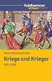Kriege und Krieger 500-1500, Kortüm, Hans-Henning, 3170214160