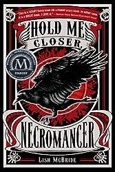 Hold Me Closer, Necromancer (Necromancer Series) by Lish McBride (2012-05-08)