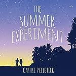 The Summer Experiment | Cathie Pelletier