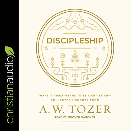 Pdf Christian Books Discipleship: What It Truly Means to Be a Christian - Collected Insights from A. W. Tozer