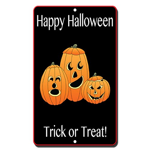 Happy Halloween Trick Or Treat Novelty Funny Metal Sign 8 in x 12 in -