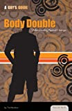 Body Double, Tad Kershner, 1616135387
