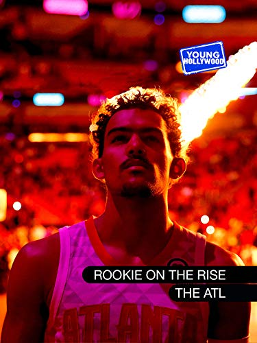 - Rookie On The Rise:Trae Young-The ATL