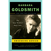 Obsessive Genius: The Inner World of Marie Curie (Great Discoveries) (English Edition)