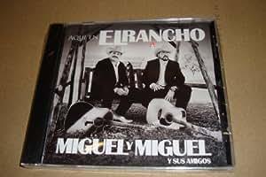 Miguel Y Miguel Y Sus Amigos Aqui En El Rancho (Audio Cd 2012)