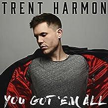 Trent Harmon - 'You Got 'Em All'