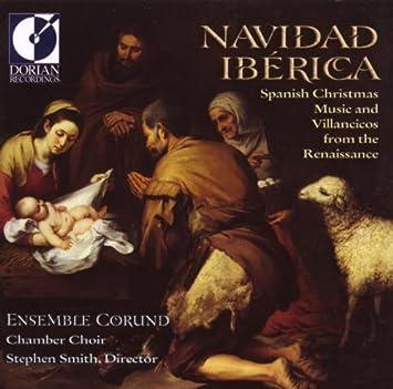 Ensemble Corund, Stephen Smith - Navidad Iberica: Spanish ...
